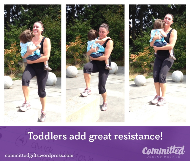 You can do some exercises with your toddler