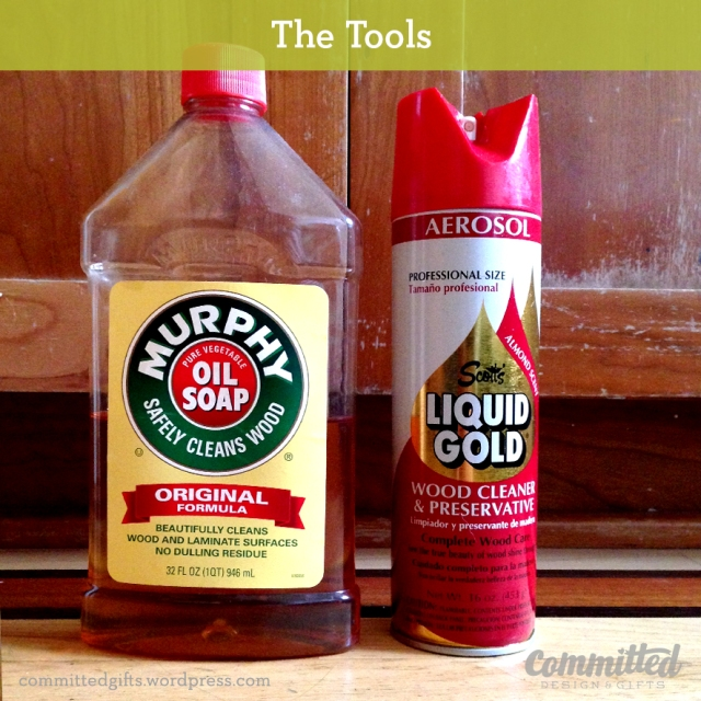Murphy's Oil Soap and Scott's Liquid Gold: all you need to fix old wood